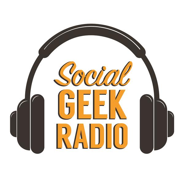 Social Geek Radio podcast show image