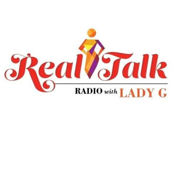 Real Talk With Lady G