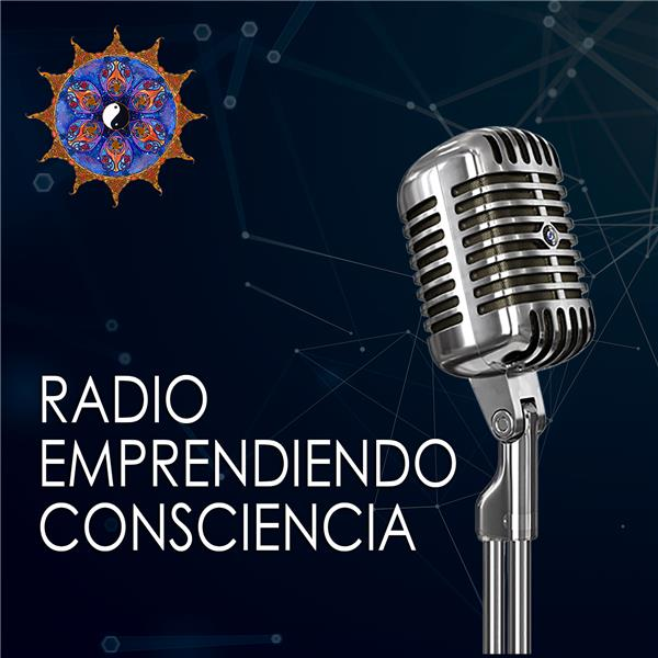 Radio Emprendiendo Consciencia