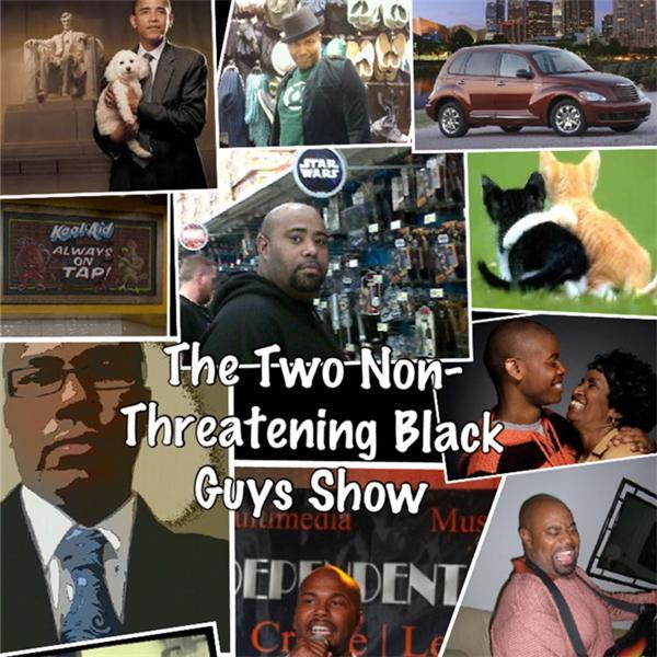 Two Non Threatening Black Guys