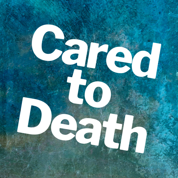 Cared to Death - Jamie Wyman