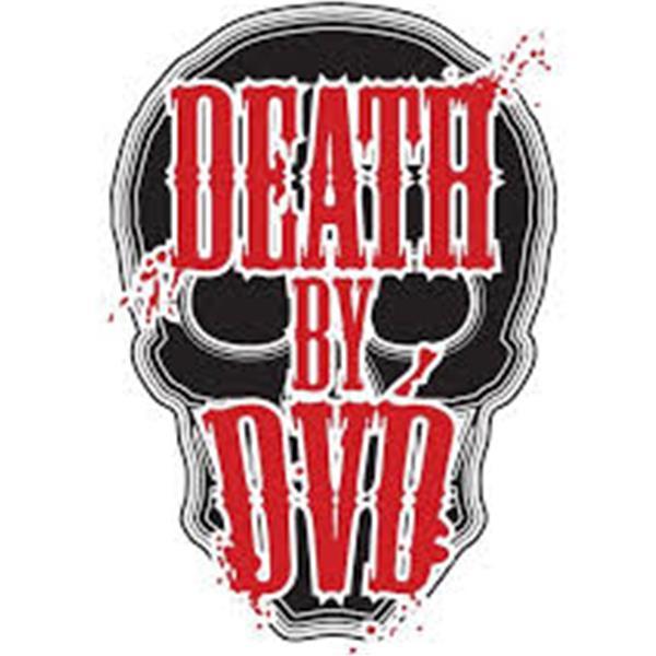 Death By DVD