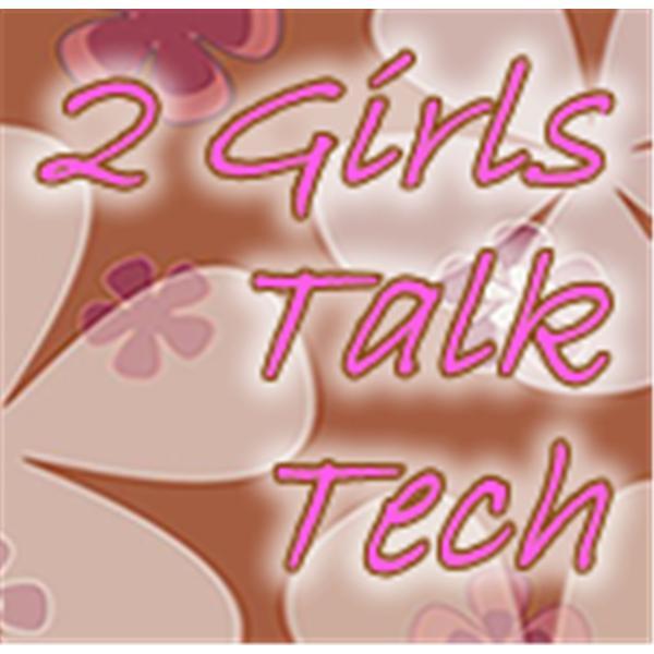2GirlsTalkTech