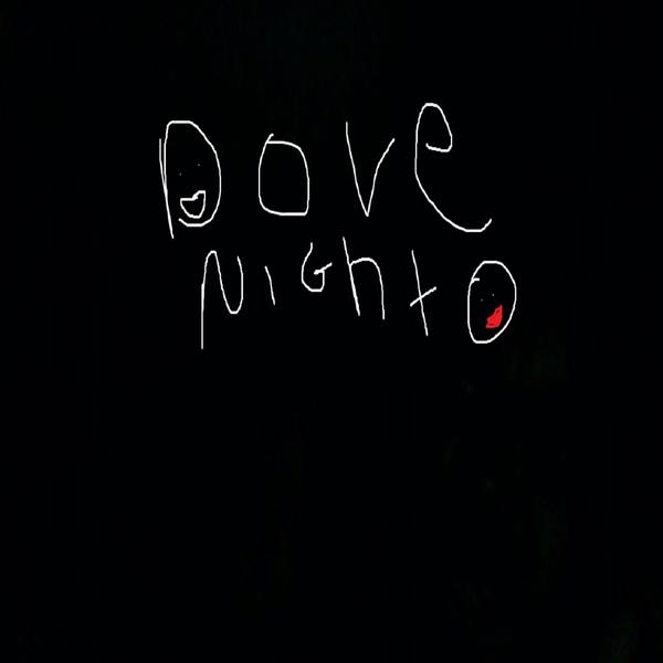 slow evolution of dove night