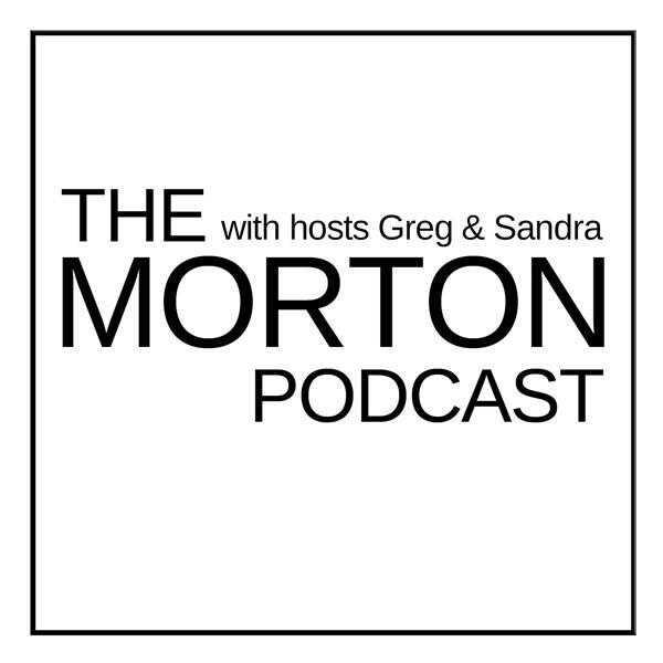 The Morton Podcast