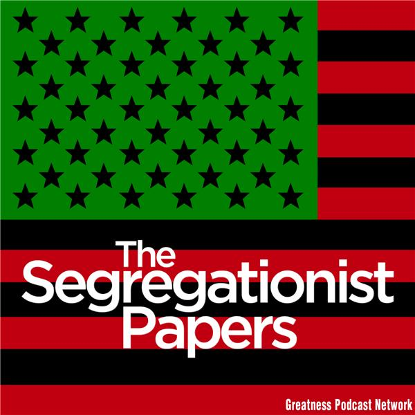 The Segregationist Papers
