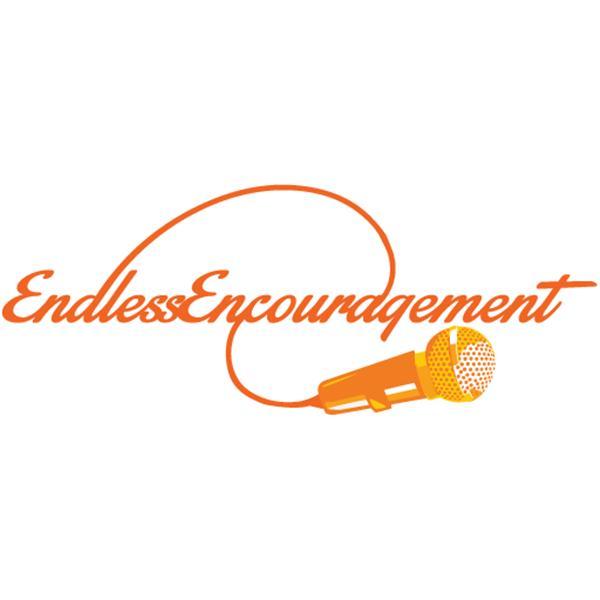 Endless Encouragement