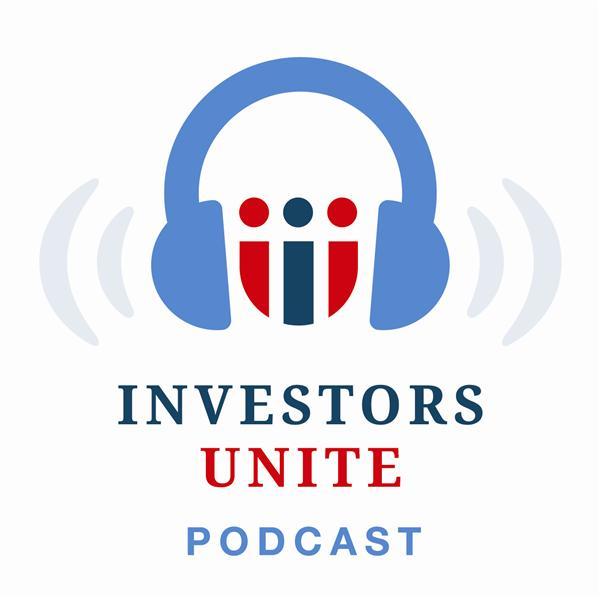 Investors Unite Podcast