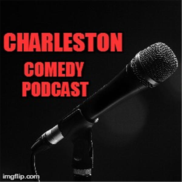 Charleston Comedy Podcast