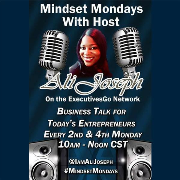 Mindset Mondays w Ali Joseph