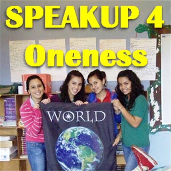 SPEAK UP 4 Oneness Radio