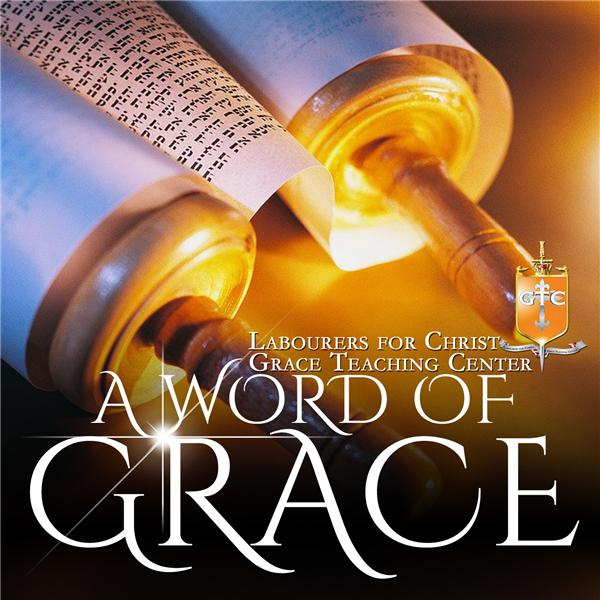 A Word of Grace