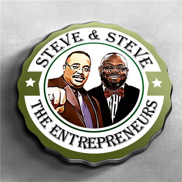 Steve Steve The Entrepreneurs