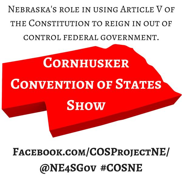 Cornhusker ConventionOfStates Show