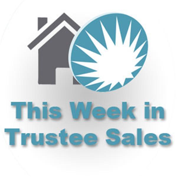 This Week in Trustee Sales
