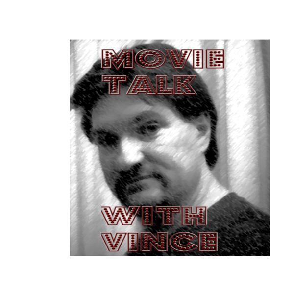 Movie Talks Vince