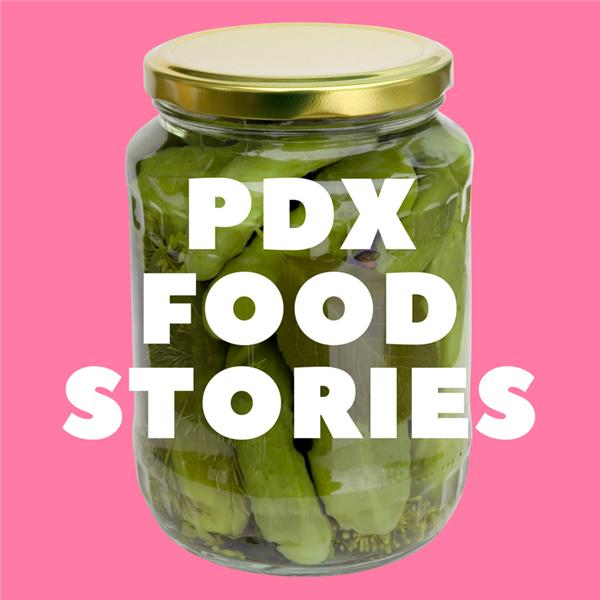 PDX Food Stories