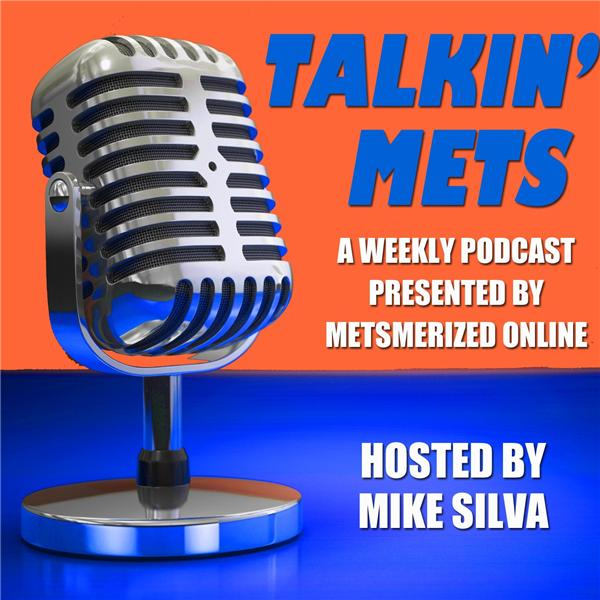 Talkin Mets with Mike Silva