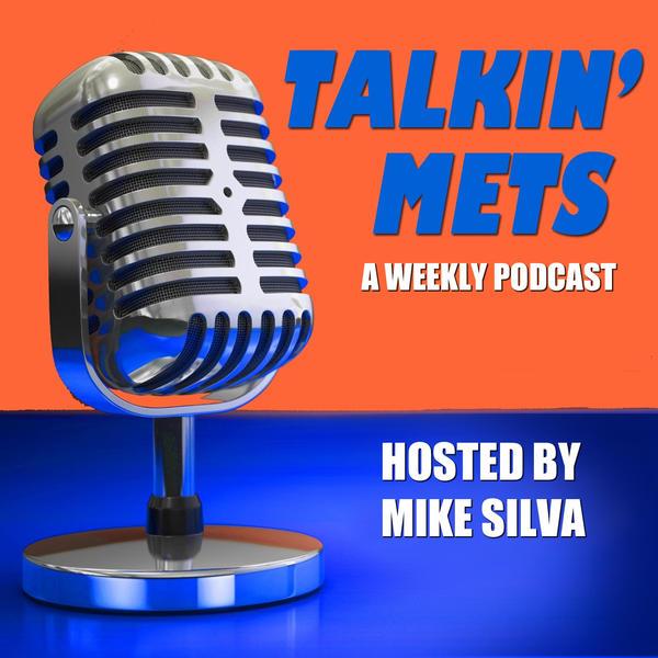 Talkin Mets with Mike Silva