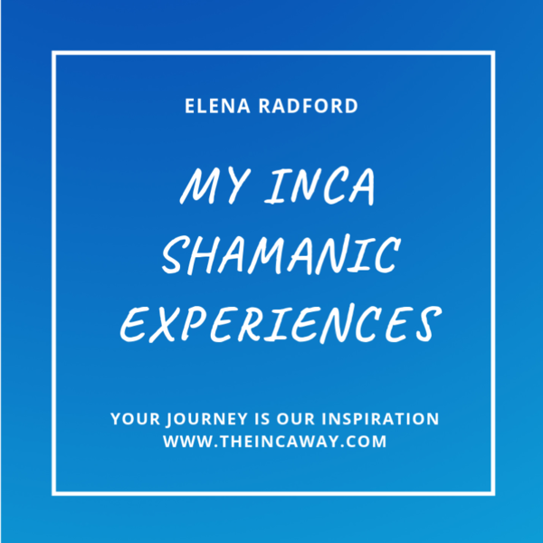 Elena Radford - The Inca Way