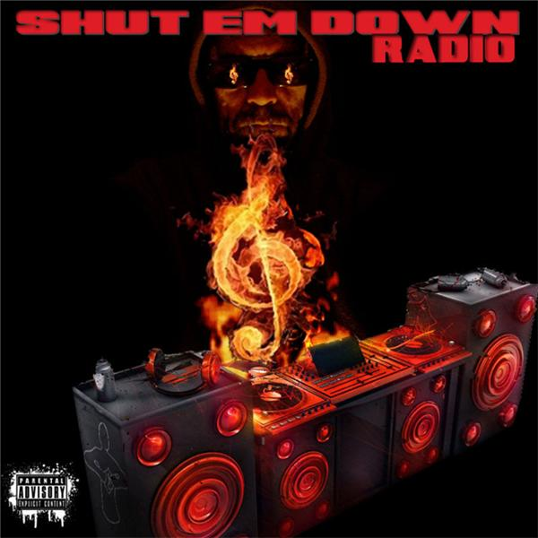 Shut Em Down Radio