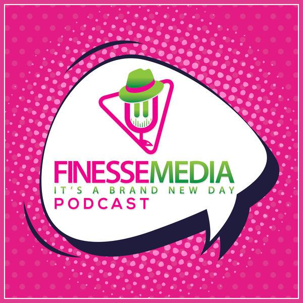 finessemediapodcast