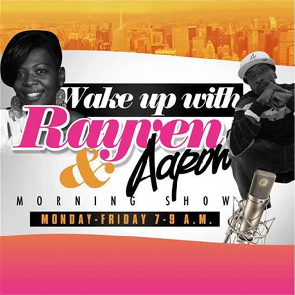 Wake Up wX Rayven Aaron