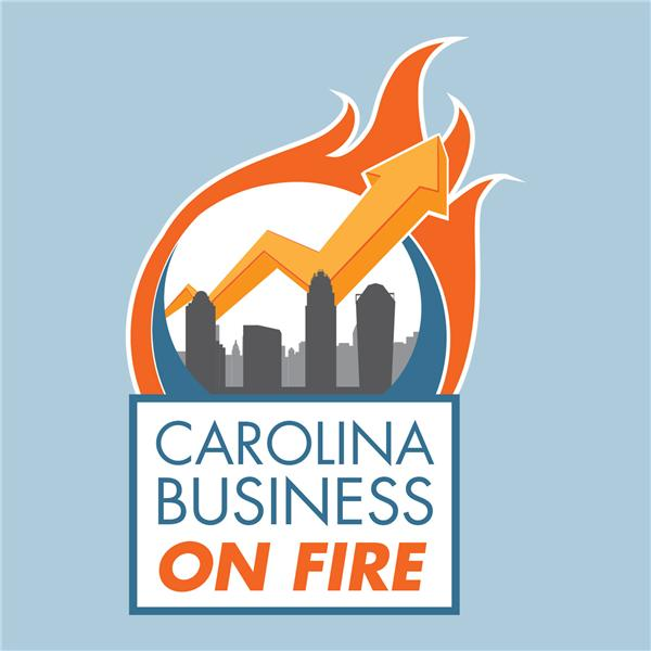 Carolina Business on Fire