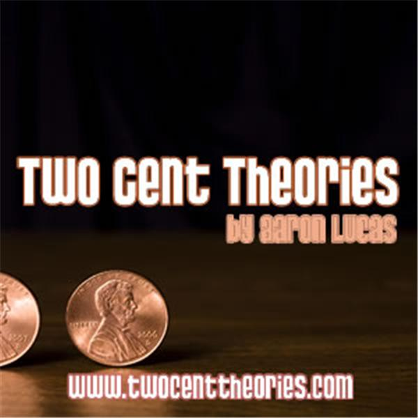 Two Cent Theories
