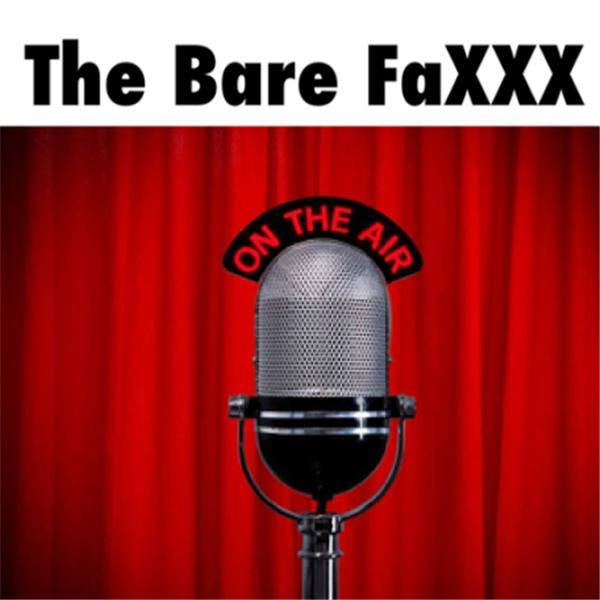 The Bare FaXXX