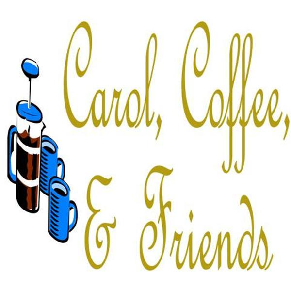 Carol Coffee and Friends