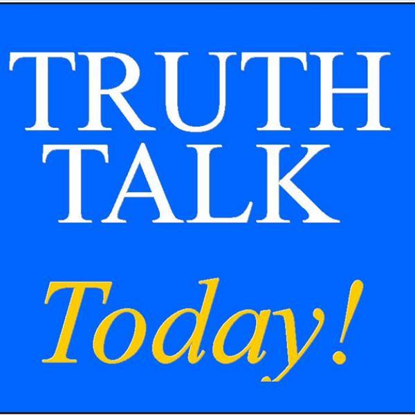 Truth Talk Today