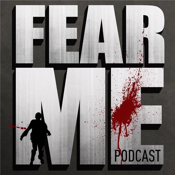 Fear Me Podcast