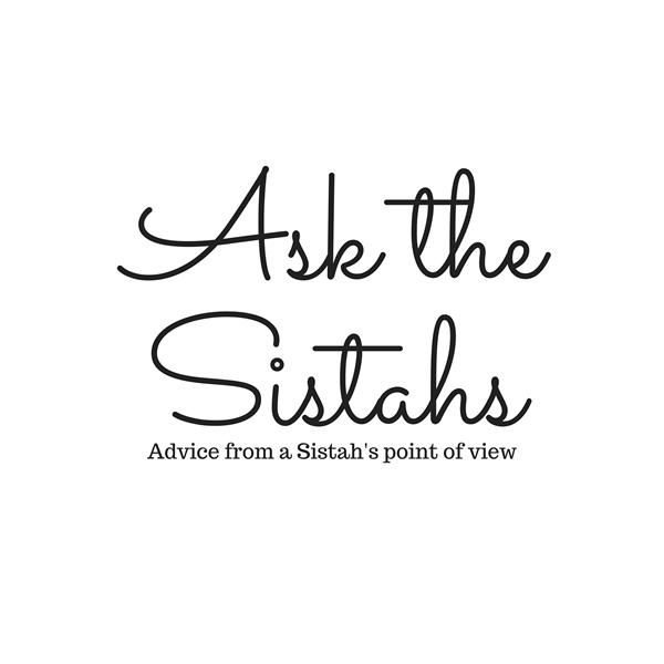 Ask the Sistahs