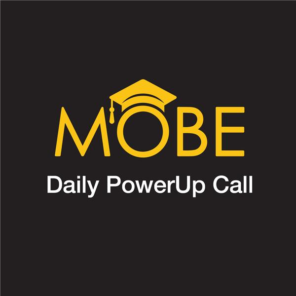 MOBE Daily PowerUp Call