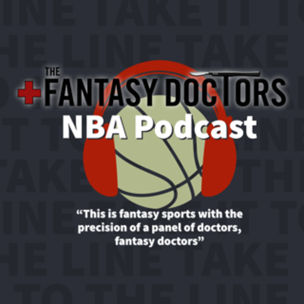 Fantasy Doctors NBA Podcast