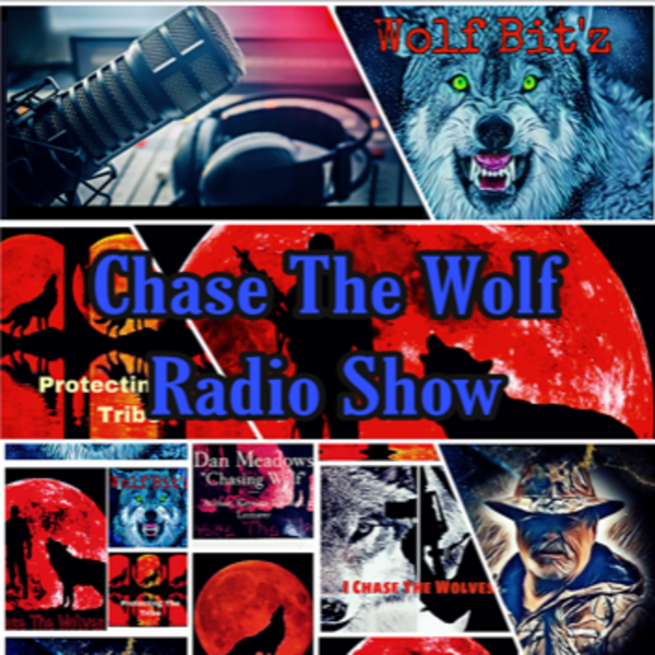 Chase The Wolf Radio Show