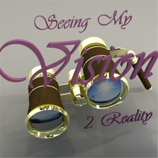 SeeingMyVision2Reality