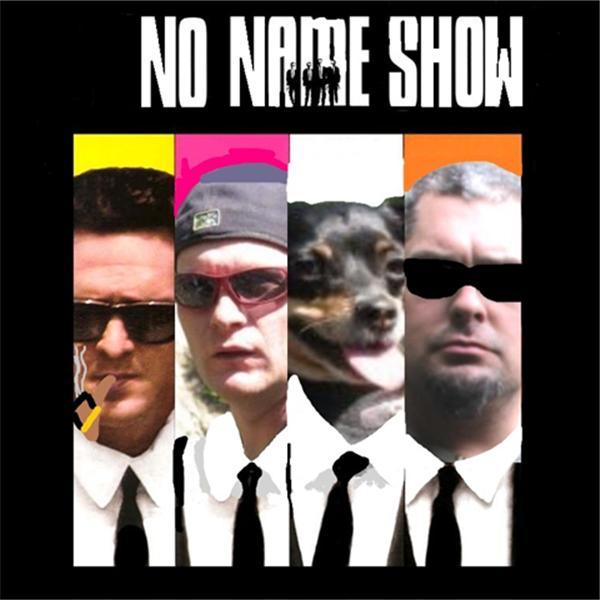 No Name Show