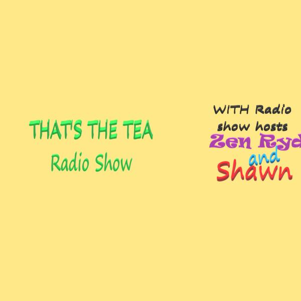 Thats The Tea