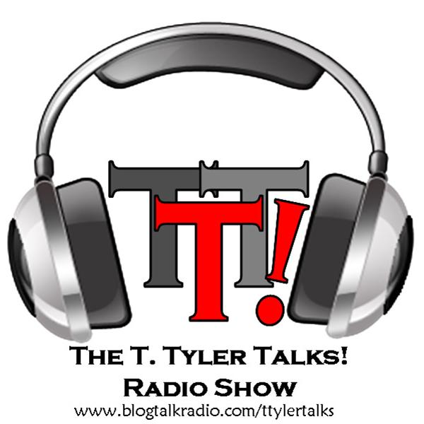 T Tyler Talks