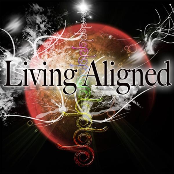 Living Aligned