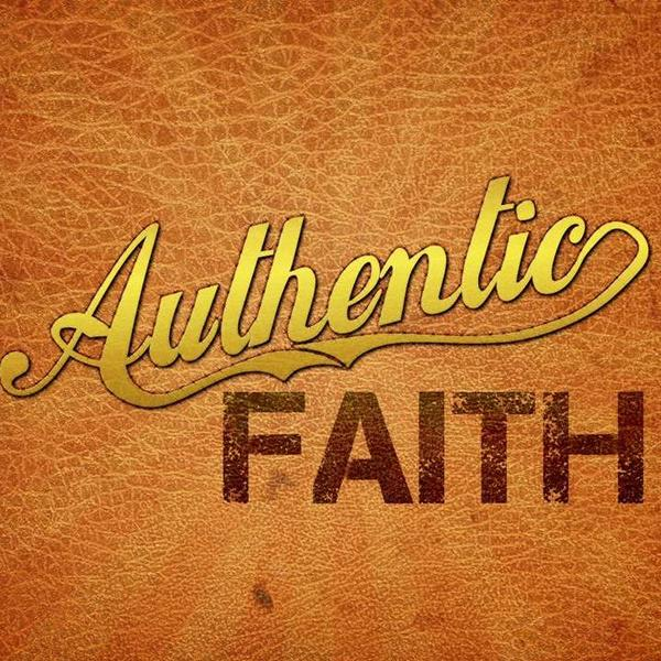 DISCOVERING AUTHENTIC FAITH