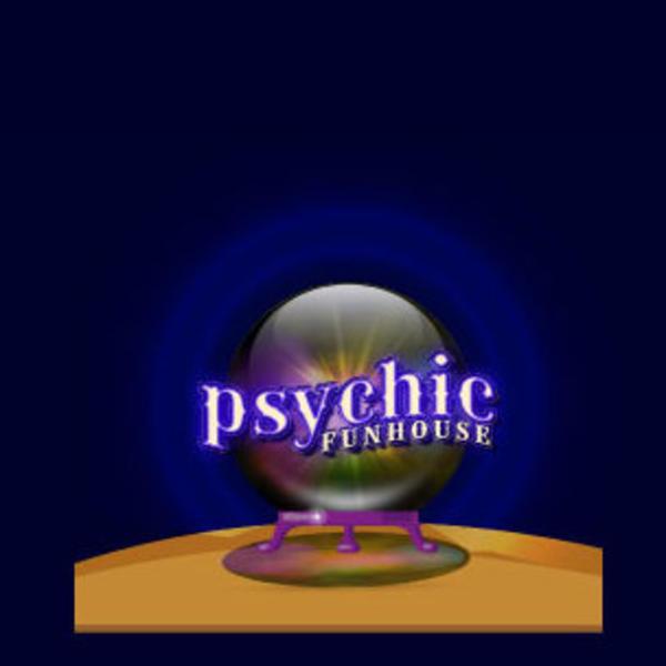 Psychic Funhouse