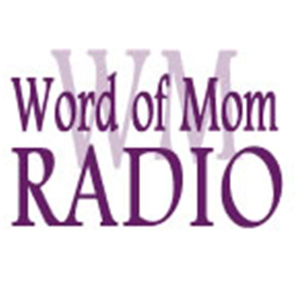 Word of Mom Radio