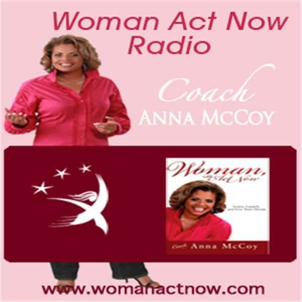 Woman Act Now Radio