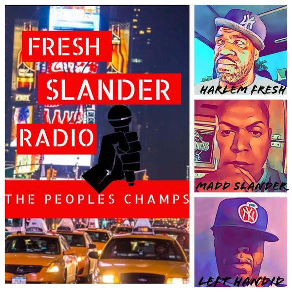 Fresh Slander Radio