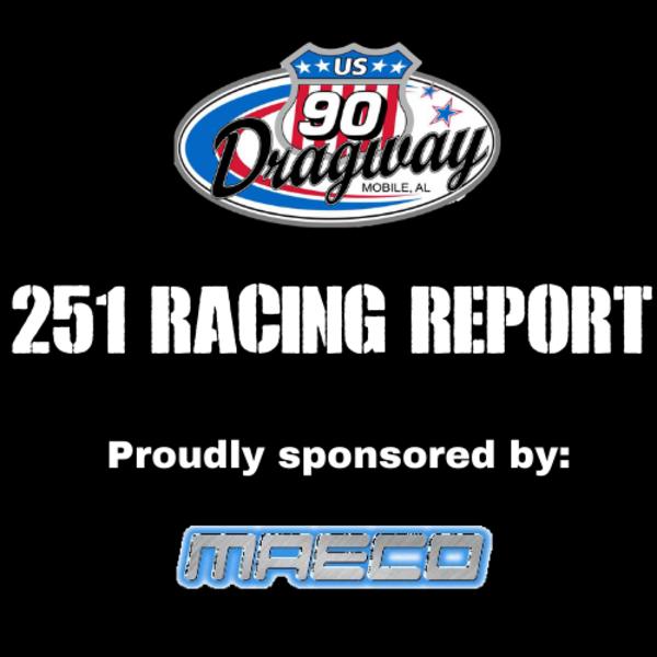 251 Racing Report