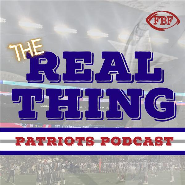 REAL THING Patriots Podcast