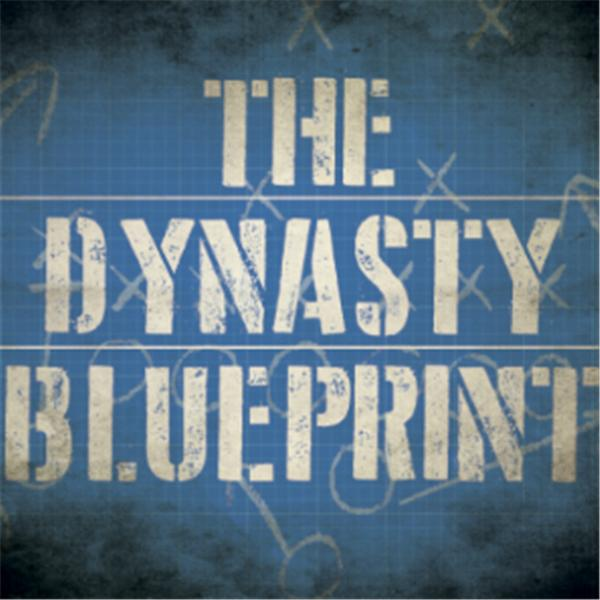 The Dynasty Blueprint